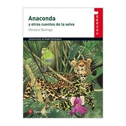 Anaconda Y Otros Cuentos De La Selva.